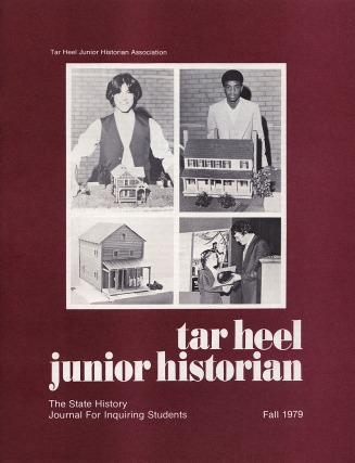 Tar Heel Junior Historina Magazine, Fall 1979