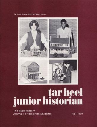 Tar Heel Junior Historina Magazine, Fall 1979