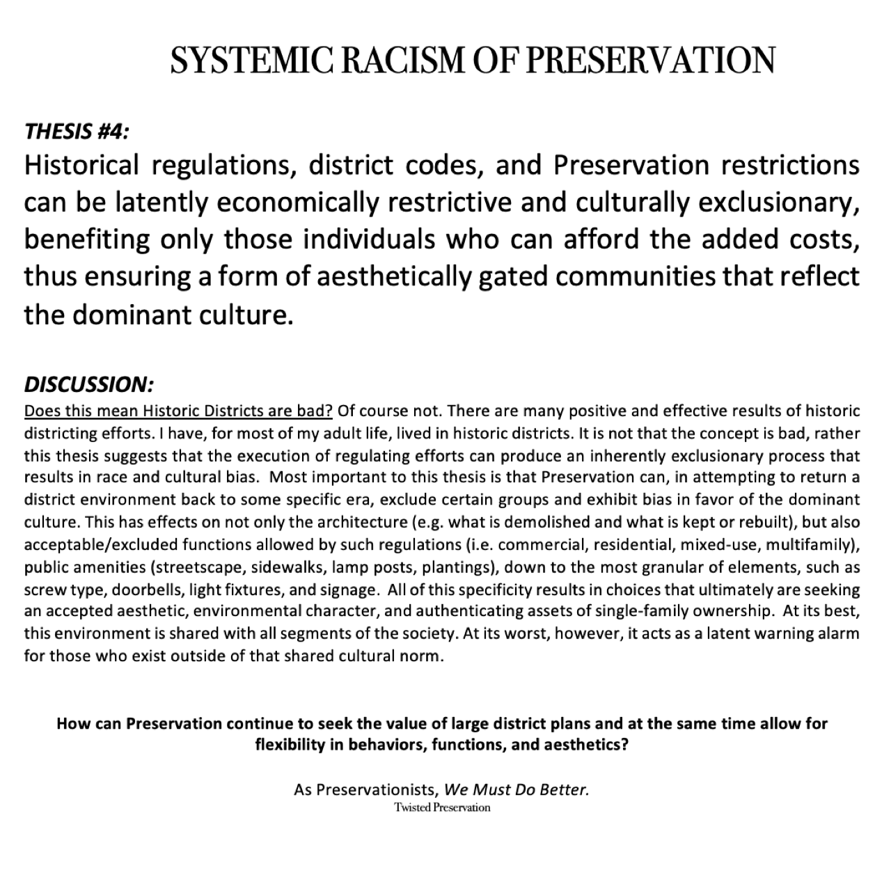 Systemic Bias & Racism Of Preservation | Twisted Preservation